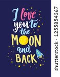 i love you to the moon and back ... | Shutterstock .eps vector #1255854367