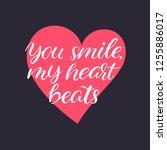 you smile  my heart beats....   Shutterstock .eps vector #1255886017