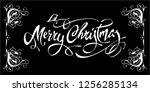 merry christmas calligraphic... | Shutterstock .eps vector #1256285134