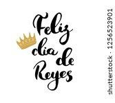 feliz dia de reyes  happy day... | Shutterstock .eps vector #1256523901