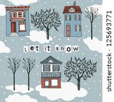 card with houses in winter | Shutterstock .eps vector #125693771