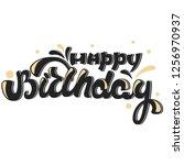 inscription   happy birthday.... | Shutterstock .eps vector #1256970937