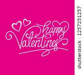 happy valentines hadlettering | Shutterstock .eps vector #1257251257