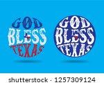 god bless texas design concept  ... | Shutterstock .eps vector #1257309124