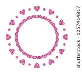 heart frame. cute pink glitter. ... | Shutterstock .eps vector #1257414817