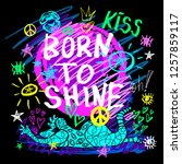 born to shine  wild lettering t ... | Shutterstock .eps vector #1257859117