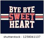 bye bye sweetheart varsity... | Shutterstock .eps vector #1258061137