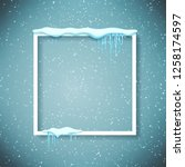 frame with realistic snow and... | Shutterstock . vector #1258174597