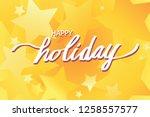 happy holiday illustration...   Shutterstock .eps vector #1258557577
