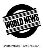world news black stamp  sticker ... | Shutterstock .eps vector #1258767364
