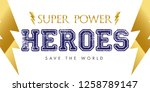super power t shirt design.... | Shutterstock .eps vector #1258789147