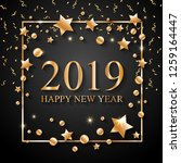 2019 happy new year text for... | Shutterstock . vector #1259164447
