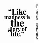 like madness is he glory of... | Shutterstock .eps vector #1260028741