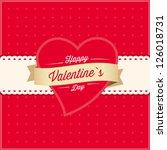 happy valentines day vintage... | Shutterstock .eps vector #126018731