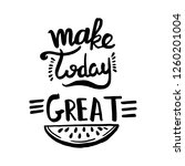 make today great handwriting... | Shutterstock .eps vector #1260201004