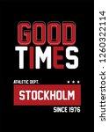 stockholm good times t shirt... | Shutterstock .eps vector #1260322114