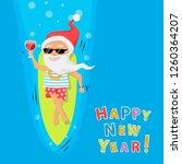 santa claus rest on surfboard... | Shutterstock .eps vector #1260364207