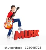 Boy plays  on electric guitar. The boy stands on the word of the music from the 3d text - isolated on white background - stock photo