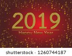happy new year 2019. with...   Shutterstock . vector #1260744187