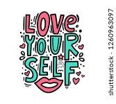 love yourself   motivational... | Shutterstock .eps vector #1260963097