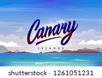 the canary islands handwriting  ... | Shutterstock .eps vector #1261051231