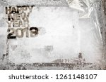 2019 happy new year grunge... | Shutterstock . vector #1261148107