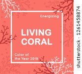 living coral color of the year... | Shutterstock .eps vector #1261458874
