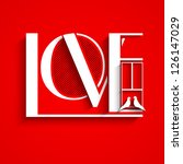 love text on red background for ... | Shutterstock .eps vector #126147029