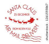 Santa Claus Air Mail Delivery...