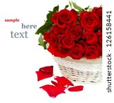 Stock photo pile of red roses in basket 126158441