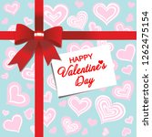 happy valentines day. red gift ...   Shutterstock . vector #1262475154