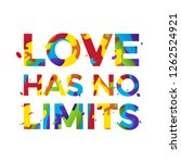 love has no limits. rainbow... | Shutterstock .eps vector #1262524921