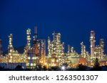 twilight scene of oil refinery... | Shutterstock . vector #1263501307