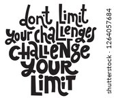 dont limit your challenges... | Shutterstock .eps vector #1264057684