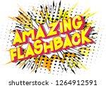 amazing flashback   vector... | Shutterstock .eps vector #1264912591