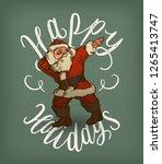 santa claus dabbing   happy... | Shutterstock .eps vector #1265413747