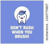 don't rush when you brush... | Shutterstock .eps vector #1265770807