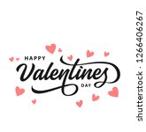 Stock vector happy valentines day typography poster with handwritten calligraphy text isolated on white 1266406267