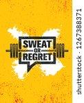 sweat or regret. inspiring... | Shutterstock .eps vector #1267388371