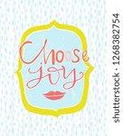 choose joy hand lettering... | Shutterstock .eps vector #1268382754