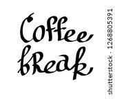 vector coffee break handwriting ... | Shutterstock .eps vector #1268805391