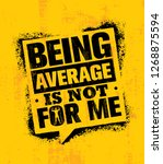 being average is not for me.... | Shutterstock .eps vector #1268875594