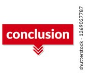 conclusion sign label.... | Shutterstock .eps vector #1269027787