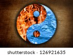 Water And Fire. Yin And Yang...