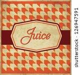 vintage juice label design | Shutterstock .eps vector #126947591