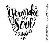 you make my heart sing.... | Shutterstock .eps vector #1269549187