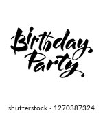 birthday party black and white... | Shutterstock .eps vector #1270387324