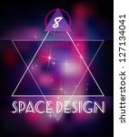 bright cosmic fashion hipster... | Shutterstock .eps vector #127134041