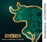 2021 ox   bull symbol of the... | Shutterstock .eps vector #1271465764
