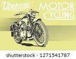 vintage motorcycle illustration ... | Shutterstock .eps vector #1271541787